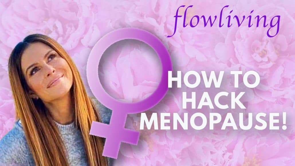 How to Hack Menopause